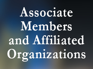 Assoicates and Affiliate Members